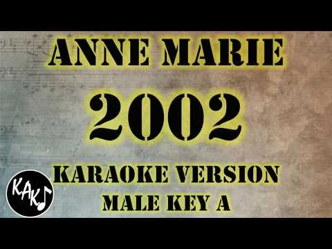 Anne Marie - 2002 Karaoke Lyrics Cover Instrumental HD Male Key A
