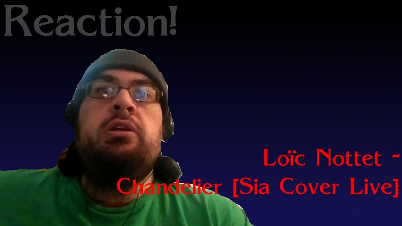 Reaction!   Loïc Nottet - Chandelier [Sia Cover Live] - YouTube