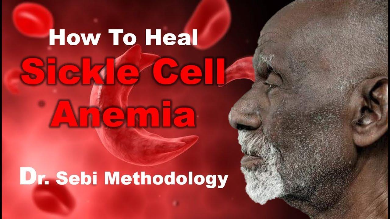 DR. SEBI SICKLE CELL HEALTH