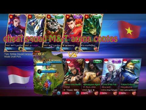 CHEAT squad M&T arena Contes Indonesia vs Vietnam - MOBILE LEGEND