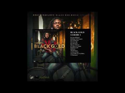 Samory- I Black Gold (Full Album)