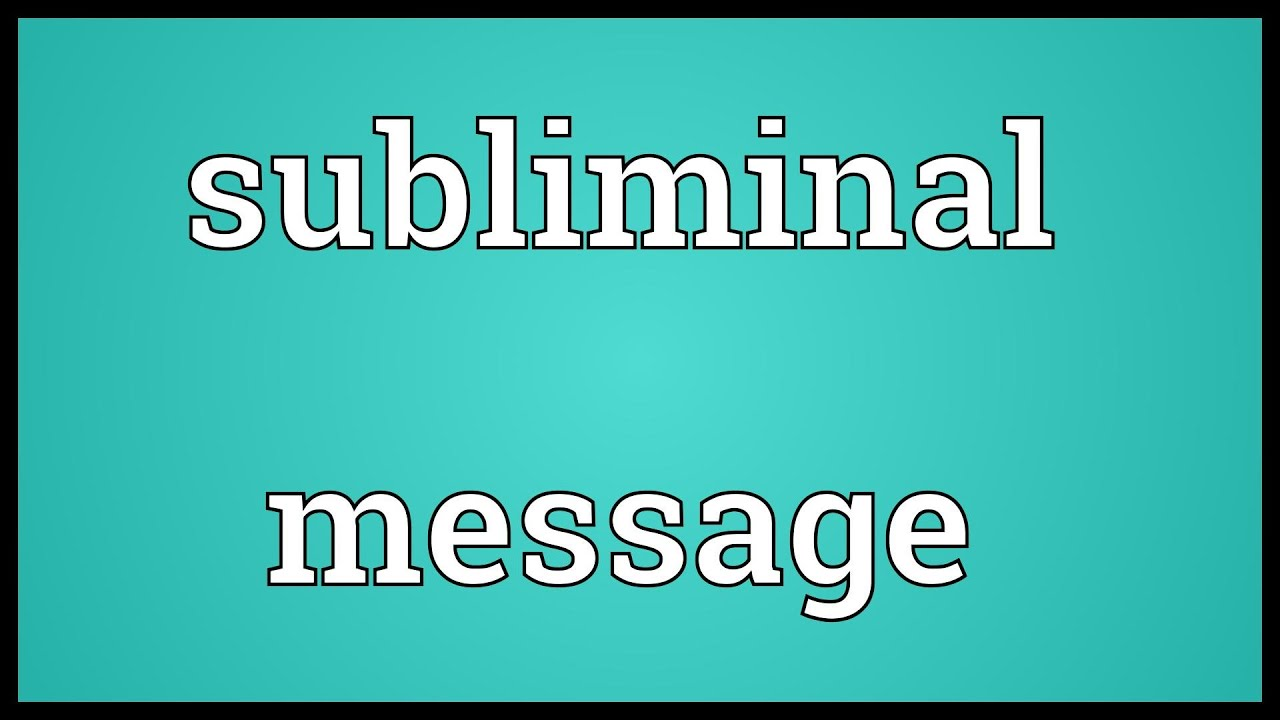 Subliminal message meaning youtube subliminal message meaning buycottarizona