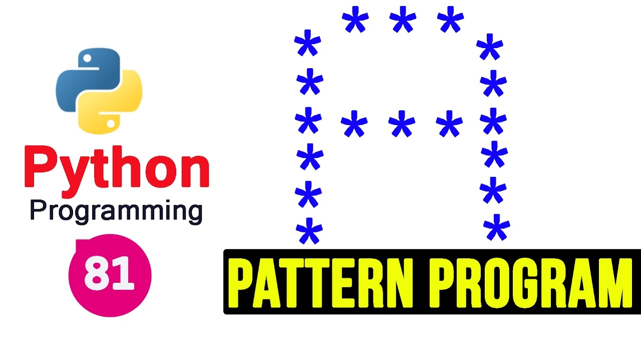 Python Pattern Programs | Printing Stars '*' in A Shape