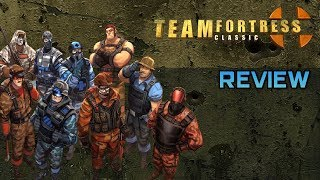Team Fortress Classic Review