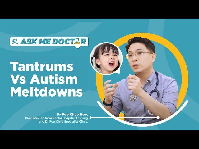 Tantrums Vs Autism Meltdowns PART 1