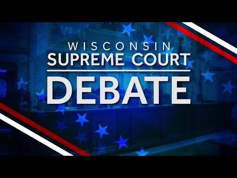 WATCH: Wisconsin Supreme Court Debate