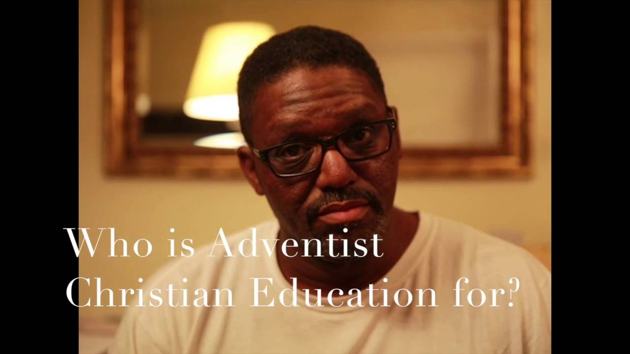 Who is adventist christian education for youtube who is adventist christian education for malvernweather Images