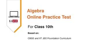 CBSE Class 10 - Algebra Online Practice Test