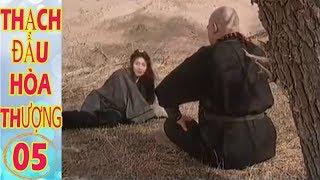 Phim Kiếm Hiệp Hay Nhất Mọi Thời Đại | Thạch Đầu Hòa Thượng - Tập 5 | Phim Hay 2019