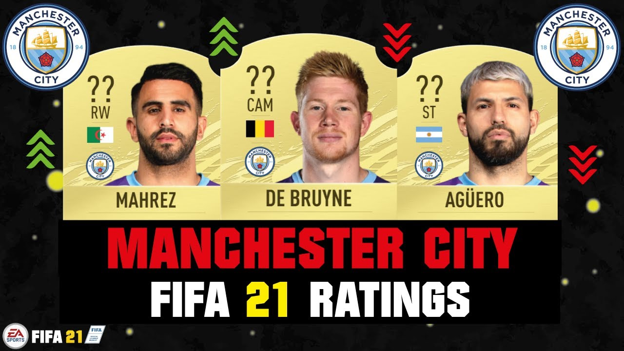 FIFA 21 | MANCHESTER CITY PLAYER RATINGS! 😱🔥| FT. DE BRUYNE, MAHREZ, AGUERO... etc