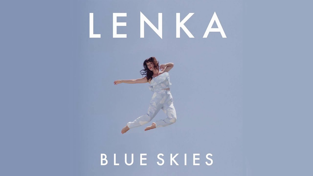 Blue skies lenka скачать