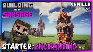 Minecraft - Building with Sausage - Starter Enchanting Tower [Vanilla Tutorial]