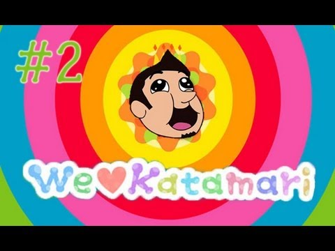 We ♥ Katamari! [Episode 2 With JoshJepson!]