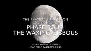 Phase 4: The Waxing Gibbous: Villa-Lobos: Melodia Sentimental