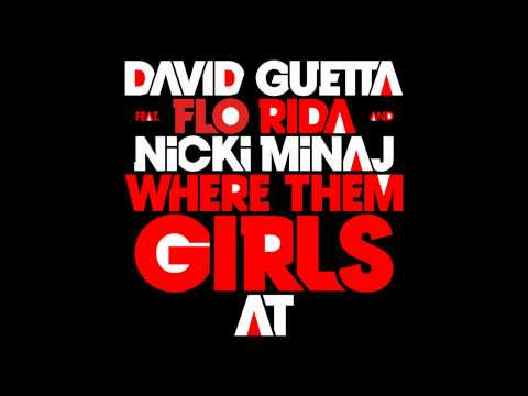 David Guetta - Where Them Girls At (Extended Mix)