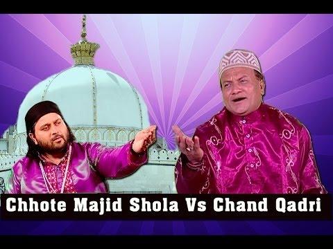 Chote Majid Shola vs Chand Qadri Qawwali Muqabla @ Tuna {Part-1}