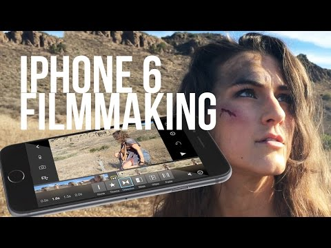 iPhone 6 Filmmaking Tips and Tricks