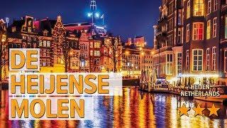 De Heijense Molen hotel review | Hotels in Heijen | Netherlands Hotels