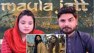 The Legend of Maula Jatt (2019)-Official Trailer| Pakistani Reaction | Fawad Khan , Mahira Khan