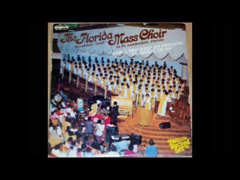 """Thine Shall Be The Glory"" The Florida Mass Choir"