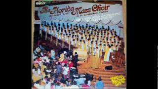 """Thine Shall Be The Glory"" The Florida Mass Choir"