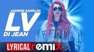 Lv Di Jean (Lyrical Remix) | Jasmine Sandlas Ft Preet Hundal | Love Bhullar | MG | Speed Records