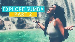 SUMBA  Part 2 | Vlog #14