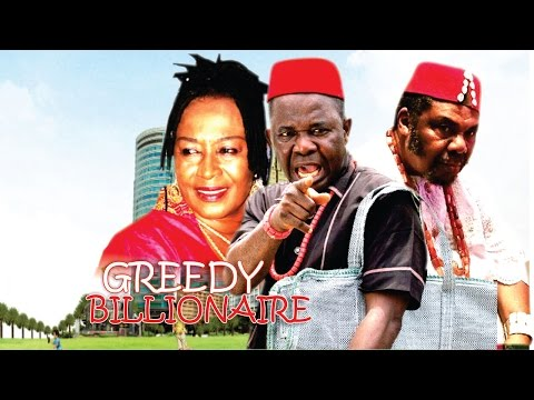 Greedy Billionaires - Latest Nigerian Nollywood Movie