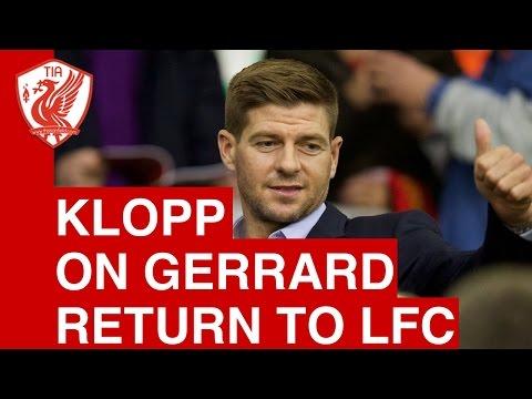 Jurgen Klopp on Steven Gerrard's Retirement and Future at Liverpool FC