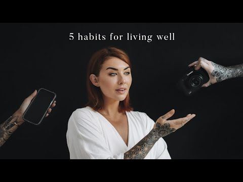 5 habits for living well 🌱 what I'm changing in 2021