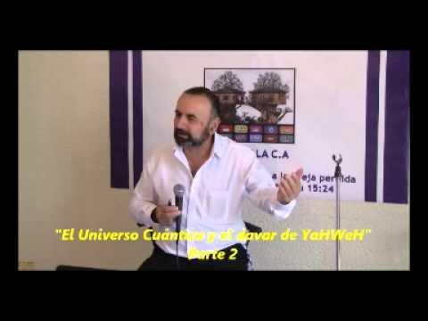 el-universo-cuántico-y-el-davar-de-yahweh-parte-2