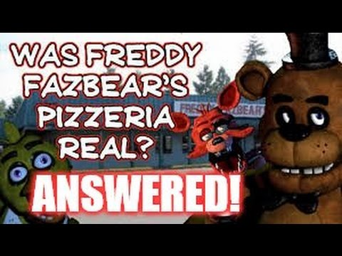 Freddy Fazbear's Pizza  Real Or Fake?  Answered!