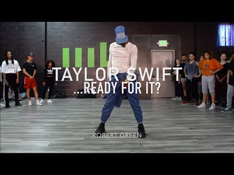 Taylor Swift  Ready For It?  Robert Green Choreography