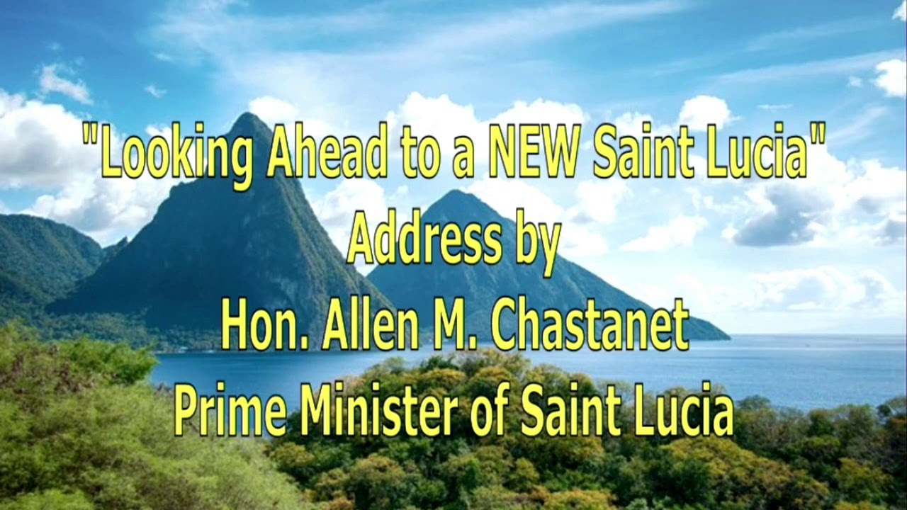 Looking Ahead to a New Saint Lucia