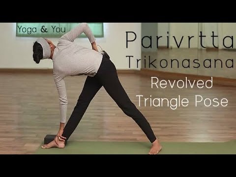 How to do Parivrtta Trikonasana (Revolved Triangle Pose)