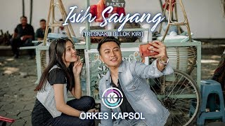 Orkes Kapsol - Isih Sayang (Tresnaku Belok Kiri) [Official Music Video]