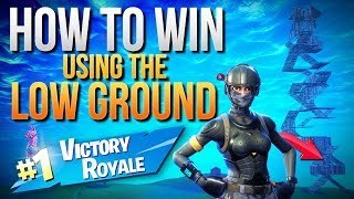 HOW TO WIN | Using The Low Ground To Dominate Opponents (Fortnite Battle Royale)