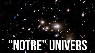 """""""NOTRE"""" UNIVERS"""