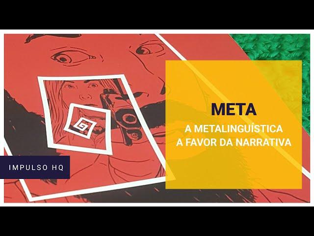 META - a metalinguagem a favor da narrativa