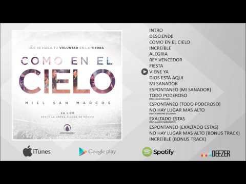 Como en el cielo - Miel San Marcos - Álbum Completo