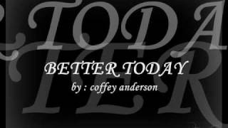Скачать BETTER TODAY Coffey Anderson