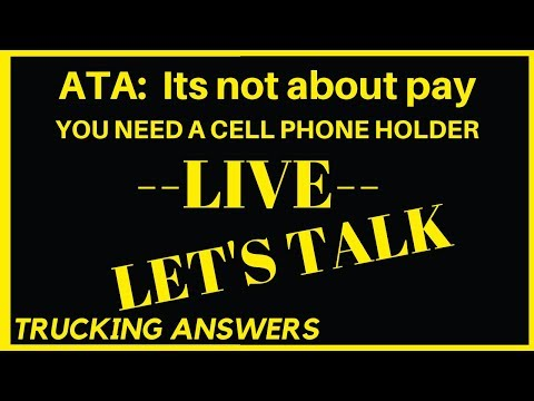 🔴Q And A Live | ATA Says You Only Care About A Cell Phone Holder | MATS 2019 | Trucking Answers