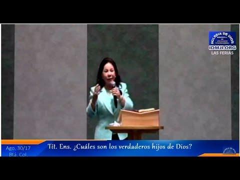 Enseñanza: ¿Cuales son los verdaderos hijos de Dios? Hermana María Luisa Piraquive