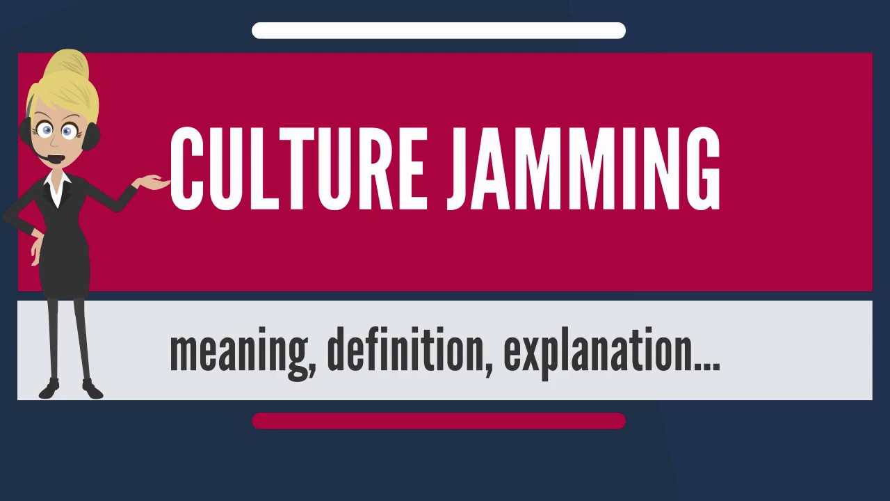 What is CULTURE JAMMING? What does CULTURE JAMMING mean? CULTURE JAMMING  meaning & explanation