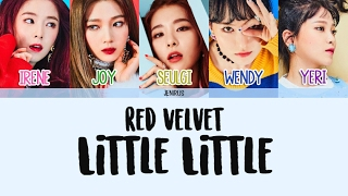 Red Velvet - Little Little [Han/Rom/Eng] Picture + Color Coded Lyrics