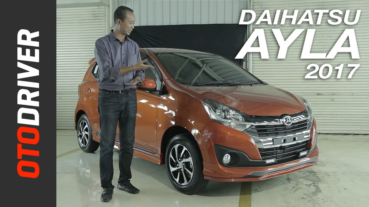 Daihatsu Ayla 2017 First Impression Review Indonesia | OtoDriver
