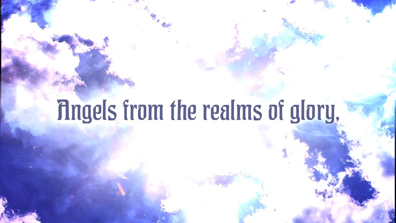 Angels From The Realms Of Glory Christmas Music With