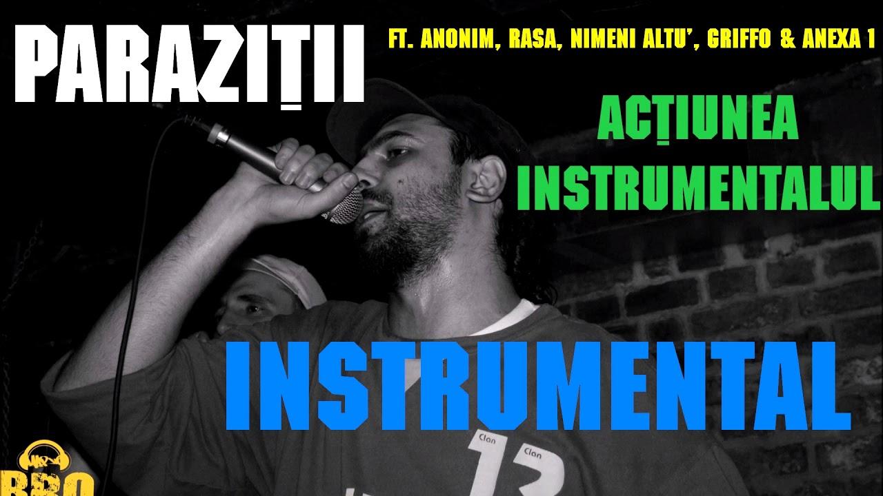 Griffo & Anexa 1 – Actiunea Instrumentalul (versuri) | Trupa Parazitii
