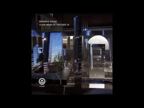 Terrence Dixon - 12,000 Miles Of Twilight [OUTA06] (Full Album)