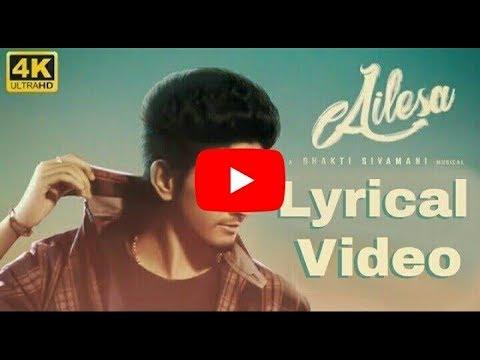 AILESA LYRICAL VIDEO   Tamil Album Song   Sakthisivamani   Harija  